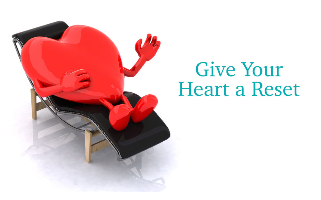Giving Your Heart a Reset