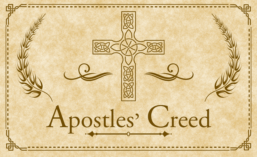 Apostle's Creed – Traditional Version